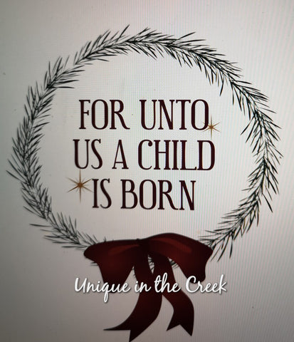 For unto us a child is born- digital insert for use with the UITC system