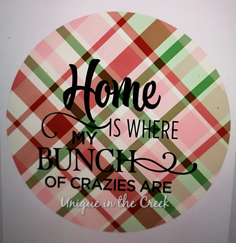 Home is where my bunch of crazies are - digital insert for use with the UITC system