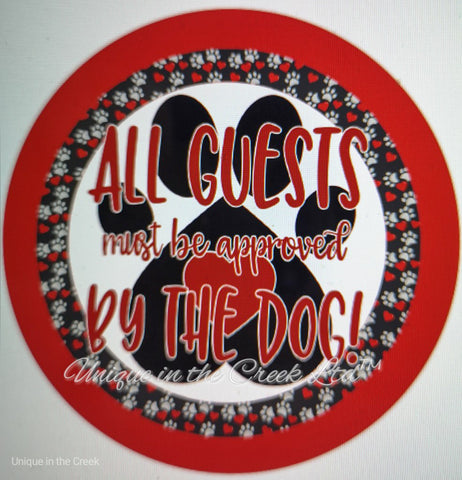 "540. All guests must be approved by the dog ""VINYL"" image center"