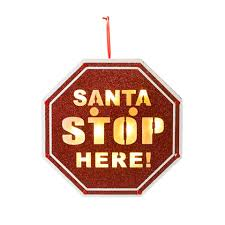 Santa Stop Here - Sign Light Up 9.84""