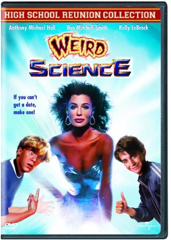 Weird Science (High School Reunion Collection)