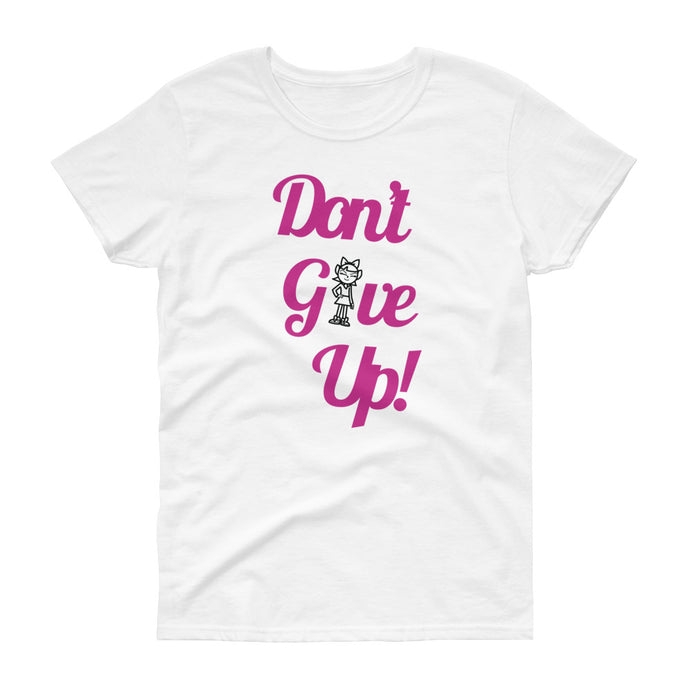 Women's White Don't Give Up - Andifido