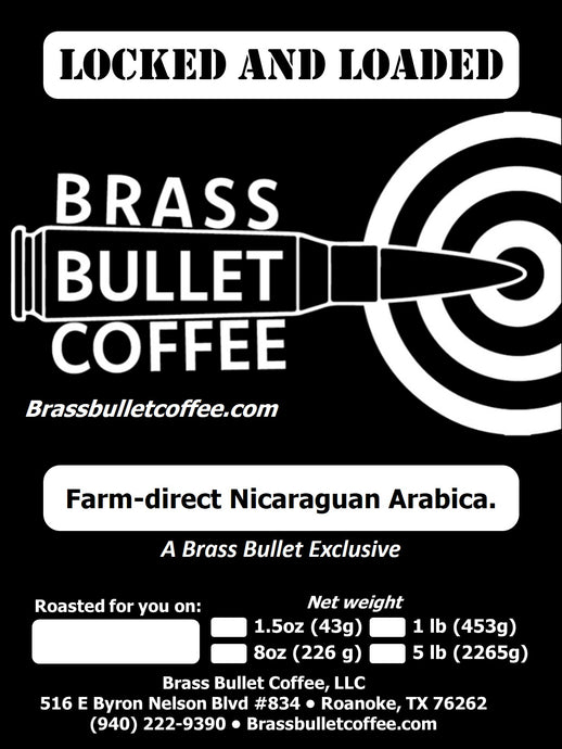 Locked and Loaded | Brass Bullet farm-direct specialty coffee
