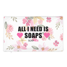 "Load image into Gallery viewer, ""All I Need Is Soaps"" Pillow Case"