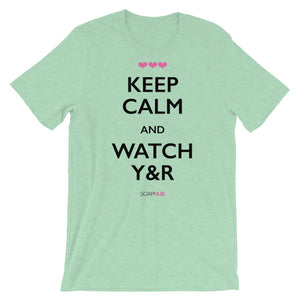 """Keep Calm & Watch Y&R"" Short-Sleeve Unisex T-Shirt (Color)"