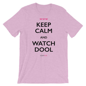 """Keep Calm & Watch DOOL Short-Sleeve Unisex T-Shirt (Colors)"