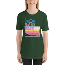 "Load image into Gallery viewer, ""Live In The Soap Hub Moment"" Short-Sleeve Unisex T-Shirt"