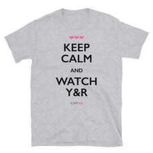 "Load image into Gallery viewer, ""Keep Calm & Watch Y&R"" Short-Sleeve Unisex T-Shirt (White/Grey)"