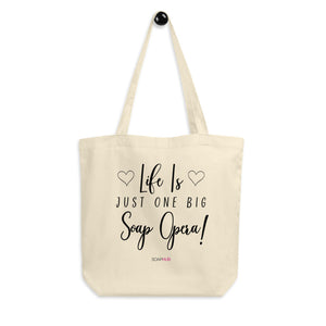 """Life Is A Soap Opera"" 2 Eco Tote Bag"