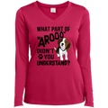 WHAT PART OF AROOO Ladies' LS Performance V-Neck T-Shirt