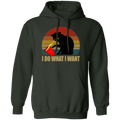 I DO WHAT I WANT LADIES Pullover Hoodie 8 oz.