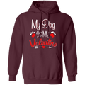 MY DOG IS MY VALENTINE LADIES Pullover Hoodie 8 oz.