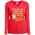 THEY SEE YOU WHEN YOUR'E EATING Ladies' LS Performance V-Neck T-Shirt