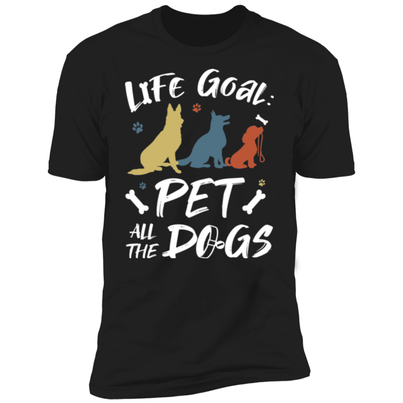 LIFE GOAL PET ALL THE DOGS Premium Short Sleeve T-Shirt