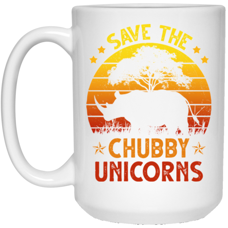 SAVE THE CHUBBY UNICORNS 15 oz. White Mug