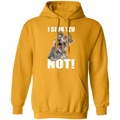 I SHIH TZU NOT LADIES Pullover Hoodie 8 oz.