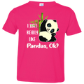 I REALLY LIKE PANDAS Toddler Jersey T-Shirt