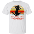 I FOUND THIS HUMERUS Youth 5.3 oz 100% Cotton T-Shirt
