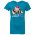JUST A GIRL WHO LOVES PUGS Girls' Princess T-Shirt