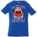 THIS GIRL LOVES WATERMELON AND HER PUG Infant Jersey T-Shirt