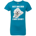 BEST DOG EVER I SHIH TZU NOT Girls' Princess T-Shirt