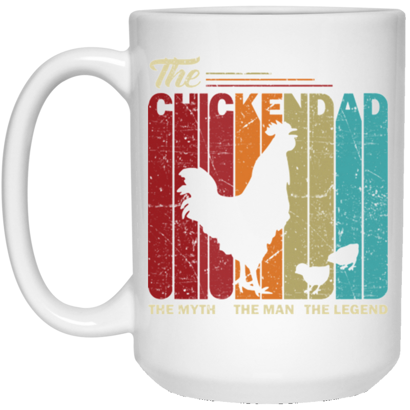 THE CHICKEN DAD 15 oz. White Mug