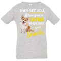 THEY SEE YOU WHEN YOUR EATING Infant Jersey T-Shirt
