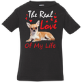THE REAL LOVE OF MY LIFE Infant Jersey T-Shirt