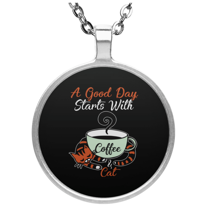 A GOOD DAY STARTS WITH COFFEE Circle Necklace