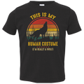 THIS IS MY HUMAN COSTUME Toddler Jersey T-Shirt
