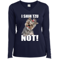 I SHIH TZU NOT Ladies' LS Performance V-Neck T-Shirt