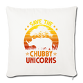 "Save the chubby unicorns Throw Pillow Cover 17.5"" x 17.5"" - natural white"