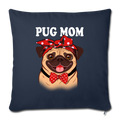"Pug Mom Throw Pillow Cover 17.5"" x 17.5"" - navy"