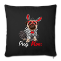 "Pug Mom Throw Pillow Cover 17.5"" x 17.5"" - black"