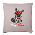 "Pug Mom Throw Pillow Cover 17.5"" x 17.5"" - light taupe"