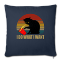 "I DO WHAT I WANT Throw Pillow Cover 17.5"" x 17.5"" - navy"