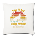 "Im really a wolf Throw Pillow Cover 17.5"" x 17.5"" - natural white"