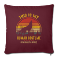"Im really a wolf Throw Pillow Cover 17.5"" x 17.5"" - burgundy"