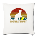 "I DO WHAT I WANT Throw Pillow Cover 17.5"" x 17.5"" - natural white"