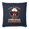 "JUST A NURSE WHO LOVES DACHSHUNDS Throw Pillow Cover 17.5"" x 17.5"" - navy"