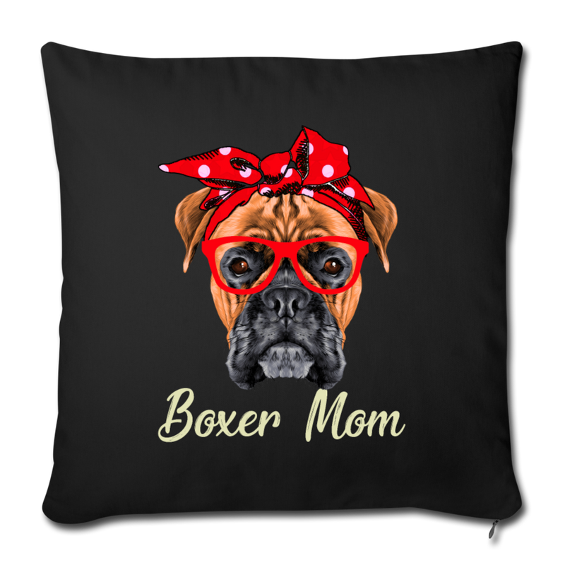 "BOXER MOM Throw Pillow Cover 17.5"" x 17.5"" - black"