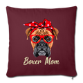"BOXER MOM Throw Pillow Cover 17.5"" x 17.5"" - burgundy"