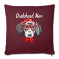 "Dachshund Mom Throw Pillow Cover 17.5"" x 17.5"" - burgundy"