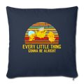 "Every little thing gonna be alright Throw Pillow Cover 17.5"" x 17.5"" - navy"