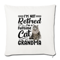 "Cat grandma Throw Pillow Cover 17.5"" x 17.5"" - natural white"