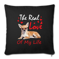"The real love of my life Throw Pillow Cover 17.5"" x 17.5"" - black"