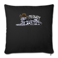 "MEOWDY Throw Pillow Cover 17.5"" x 17.5"" - black"