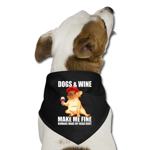 Dog Wine_MAKE_ME_FINE_Humans_make_my_head hurt Dog Bandana - black