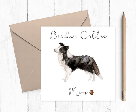 Border Collie Mum Card - ideal gift for Mother's Day