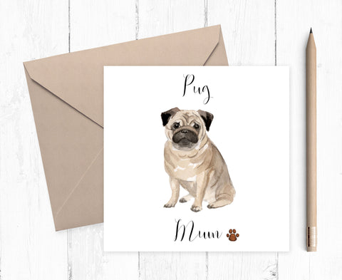 Pug Mum Card - ideal gift for Mother's Day